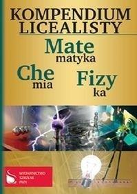 Kompendium licealisty. Matematyka, chemia, fizyka   #książka #matura #fizyka  http://bookinista.pl/Kompendium-licealisty-Matematyka-chemia-fizyka,p,150367