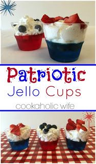Patriotic Jello Cups - Strawberry and Berry Blue Jello alternate in these dessert cups, mixed in with fresh fruit and a whipped cream topping for a dessert kids and adults alike will love.