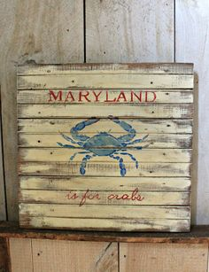 Maryland is for crabs vintage reproduction painted sign, $72.00