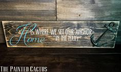 Home is where we set our anchor, Nautical Sign