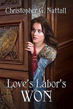 Christopher G. Nutall - Love's Labor's Won / #awordfromJoJo #Fantasy #YoungAdult #ChristopherNutall