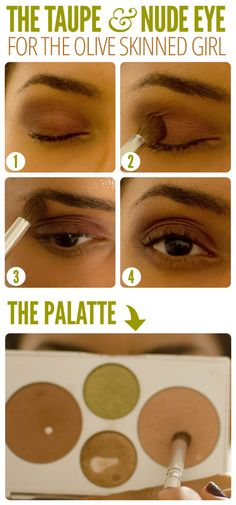 The Taupe & Nude Eye For the Olive Skinned Girl Except maybe for the lighter skinned one? Elf Eyeshadow, Eyeshadow For Brown Eyes, Makeup For Brown Eyes, Eyeshadows, Dark Complexion, Tan Skin, Skin Tone, Makeup Tips, Eye Makeup