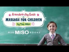 A Modern-Day Guide to Massage for Children (HD)