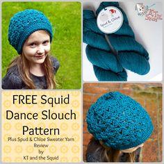 Free Squid Dance Slouch crochet pattern plus Spud & Cloe Sweater yarn review