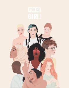 International Women's Day image illustration you go girl Girl Boss, My Girl, You Go Girl, Feminist Af, Feminist Apparel, Buch Design, E Book, Intersectional Feminism, The Way You Are