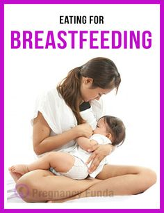 Eating for Breastfeeding : #parenting