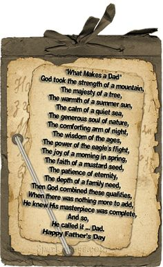 happy-fathers-day-poem------so beautiful and so true! Happy fathers Day to all of you Dads that enjoy spending time with your Daughter & Sons!