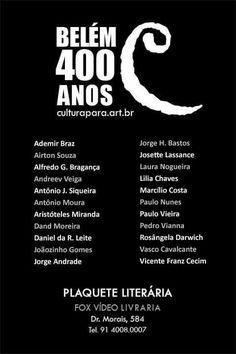 Plaquete literária com textos poéticos de 22 autores que fazem parte do projeto Cultura Pará, em homenagem a cidade de Belém,  que nesse ano de 2016, completou 400 anos de fundação.