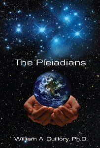 The Pleiadians (The Pleiadians, Volume 1): William A. Guillory Ph.D.: 9780933241268: Amazon.com: Books