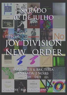Tributo a JOY DIVISION / NEW ORDER Sábado, 2 de Julho ► Club Noir - LX Evento: https://www.facebook.com/events/1755584624725641/ #Alternative #80s #NewWave #Postpunk #Indie #Goth #Dark #Cold Hosts► Hex + Bak_teria Entrada► 2 Noir Aberto das 23:00 às 4:00