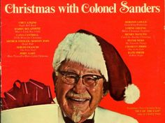 'Christmas with Colonel Sanders.' This is a real thing.