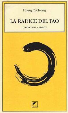 Prezzi e Sconti: La #radice del tao. testo cinese a fronte New  ad Euro 12.00 in #Ortica editrice #Libri
