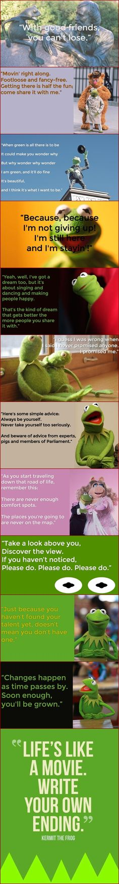 Even if you relate more to Animal's crazy shenanigans or fancy yourself a Miss Piggy-like diva, Kermit deserves consideration as your spirit Muppet. Celebrate Henson's birthday and find your inner hog-loving frog with 12 Kermit the Frog quotes. FacebookGoogleTwitterPinterestEmailStumbleUponRedditTumblr