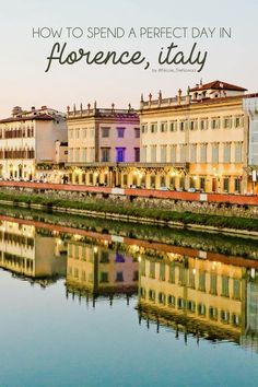 How to Spend a Perfect Day in Florence, Italy – Do Stuff Blog