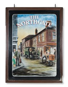 The Northgate refers to an entrance to a fortified city and a pub within its walls. The sign is said to have come from Skipton in North Yorkshire whose Castle is one of the best preserved medieval castles in England.