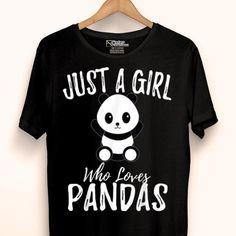 Just A Girl Who Loves Pandas shirt hoodie sweater longsleeve t-shirt - Panda Shirt - Ideas of Panda shirt - Just A Girl Who Loves Pandas shirt Panda Shirt, Early Morning Workouts, Love Rainbow, Girl Humor, Cute Shirts, Sweater Hoodie, Fitness Models, Shirt Designs, T Shirts For Women