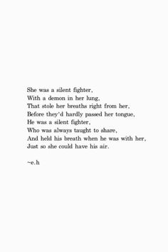 She was a silent fighter
