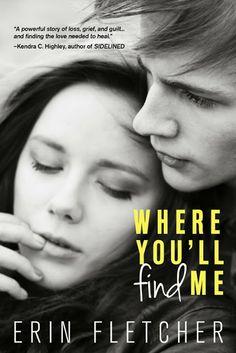 Where You'll Find Me by Erin Fletcher http://shaynavaradeauxbooks.blogspot.com/2014/01/whereyoullfindme.html