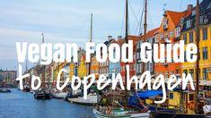 All the vegan eats in Copenhagen.