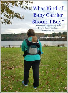 What Kind of Baby Carrier Should I Buy? Choosing the Right Baby Carrier for You