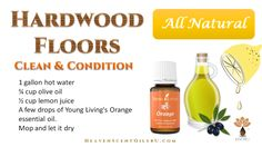 Young Living Essential Oils:   Hardwood Floor Cleaner Conditioner