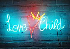"""""""Love Child Neon' neon, 2011 by artist Delphine Boel - Photography by Jim O'Hare"""