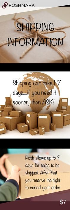 📪📦PLEASE READ📦📬 1. Shipping can take 1-7 days. 2. If you need it sooner then ASK! 3. I make no promises I can ship next day. 4. Low ratings because you received your order within 7 days will result in you being blocked. That includes low marks just because you don't like my packaging...If you can't be a reasonable person you can't shop in my closet. GOOD VIBES ONLY! 5.Posh allows for sales to be shipped up to 7 days after purchase. On day 8 you can cancel if you don't see a scan…