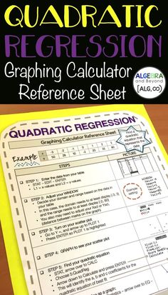 How To Produce Elementary School Much More Enjoyment Students Learn How To Graph Quadratic Regression From A Table On The Graphing Calculator - Incredible Reference Sheet For Students To Put In Their Math Notebook Algebra Activities, Math Resources, Classroom Resources, Student Learning, Teaching Math, Math Education, Math Teacher, Math Classroom
