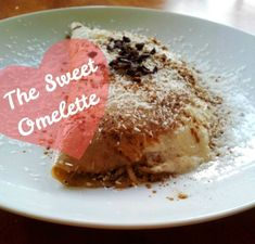 The Sweet Omelette (with Pear, Banana and Cinnamon) dessert for breakfast!