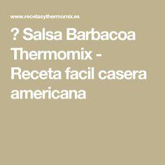 ► Salsa Barbacoa Thermomix - Receta facil casera americana