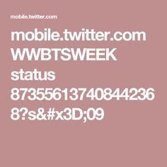 mobile.twitter.com WWBTSWEEK status 873556137408442368?s=09