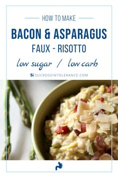 Love risotto, but don't love how heavy it sits in your stomach? Try this lighter Bacon and Asparagus Faux Risotto recipe that's made of cauliflower instead! Tolerance of the sucrose and starch content in this dish may vary. Individuals may need to modify the recipe to meet personal dietary goals. For more great low sucrose recipes check out Sucrose Intolerance. Low Sugar Diet, No Sugar Foods, Healthy Food Choices, Healthy Meals For Kids, Carb Alternatives, Healthy Holiday Recipes, Low Sugar Recipes, Food Intolerance, Low Carbohydrate Diet