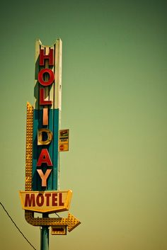 Holiday Motel by TooMuchFire, via Flickr