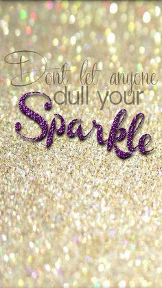 #sparkle #quotes