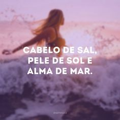 50 phrases from the sea to show your love for salt water - Modern Sea Quotes, Words Quotes, Motivational Quotes, Funny Quotes, Inspirational Quotes, Magic Words, Instagram Blog, Sentences, Texts