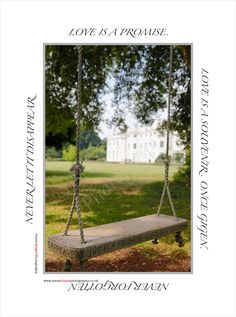 A pre wedding visit to Blake Hall, Essex. The words around the image are carved around the edge of the swing. A nice touch :-)