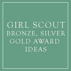 Ideas for your Bronze Silver and Gold Award in Girl Scouts Girl Scout Swap, Girl Scout Leader, Girl Scout Troop, Junior Girl Scout Badges, Girl Scout Juniors, Brownie Girl Scouts, Girl Scout Cookies, Bronze Award Girl Scouts, Girl Scout Bridging