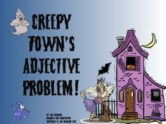 """Learning about adjectives can be fun, and a little creepy too, with this Halloween unit about adjectives! Start with a four page story about Creepy Town's adjective problem, then help the newspaper editor bring adjectives back into her newspaper! All of this to help Mayor Drac get over being called """"wimpy""""! $"""