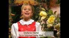 Stefanie Hertel - So a Stückerl heile Welt - 1991
