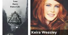 Keira Weasley | Your Harry Potter Life (FOR GIRLS ONLY)