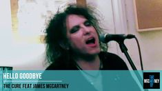 The Cure  with  James McCartney - Hello Goodbye (The Beatles Cover Song)