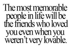 so true!  love my friends :)