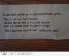 At an Irish wedding...