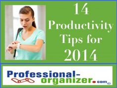 A new year means a fresh start! Each year we want to be more efficient, effective and productive so we can be more balanced and be our best.  It's the combination of many tools, tips and techniques that help us with our productivity.  Review this list of 14 productivity tips for 2014 and see …