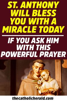 Ask and Pray for a Miracle and St Anthony will make it happen for you - MaggiChef Prayer Verses, Faith Prayer, God Prayer, Power Of Prayer, 2017 Prayer, Saint Anthony Novena, St Anthony Prayer, St Jude Prayer, Novena Prayers