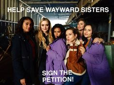 HELP SAVE WAYWARD SISTERS! PLEASE SIGN THE PETITION. THIS IS A CULTURALLY DIVERSE SHOW, WITH STRONG EMPOWERING WOMEN! #WaywardAF #supernatural #spn #WaywardDaughters #WaywardSisters