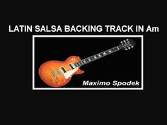 LATIN SALSA BACKING TRACK IN Am - YouTube