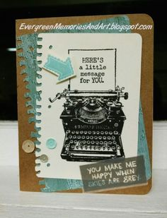 Evergreen Memories: April Stamp of the Month Blog Hop: Typed Note