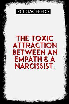 The Toxic Attraction Between an Empath & a Narcissist. #zodiacsigns #virgo #libra #cancer #sagittarius