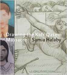 An important contribution to the preservation of Palestinian memory, Drawing the Kafr Qasem Massacre confronts Israel's efforts to consign it to oblivion through the dimensions of textual narrative . Oblivion, Palestine, Memories, Drawings, Books, Memoirs, Souvenirs, Libros, Book